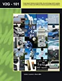 img - for V2G-101: A text about Vehicle-to-Grid, the technology which enables a future of clean and efficient electric-powered transportation. by Leonard J. Beck MBA (2009-02-04) book / textbook / text book