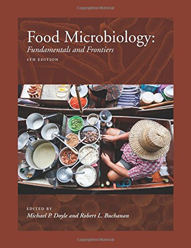 Food Microbiology, Fourth Edition: Fundamentals and Frontiers