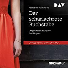 Der scharlachrote Buchstabe Hörbuch von Nathaniel Hawthorne Gesprochen von: Rolf Boysen