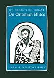 img - for On Christian Ethics, PPS51 (Popular Patristics) book / textbook / text book