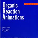 img - for Organic Reaction Animations: Version 2.3 book / textbook / text book