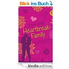 Heartbreak-Family - Als meine heimliche Liebe bei uns einzog