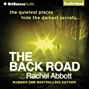 The Back Road (       UNABRIDGED) by Rachel Abbott Narrated by Sue Pitkin