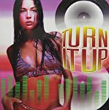 Turn It Up [Audio CD] DANCE Compilation