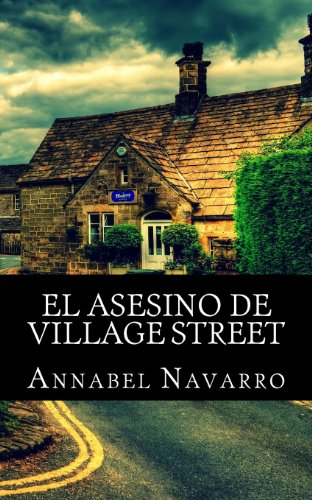 El asesino de Village Street: Volume 1 (Natalie Davis)