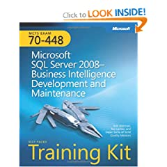 MCTS Self-Paced Training Kit (Exam 70-448): Microsoft SQL Server 2008-Business Intelligence Development and Maintenance: MCTS Exam 70-448 (Self-Paced Training Kits)