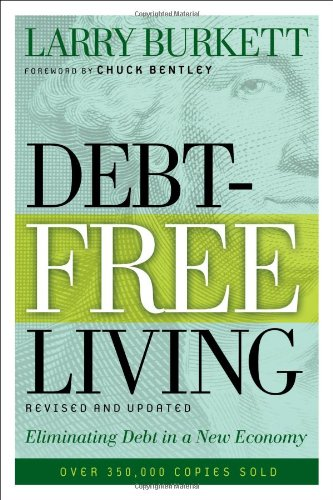 Debt-Free Living: Eliminating Debt In A New Economy front-365347