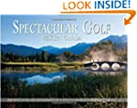 Spectacular Golf Western Canada: The...