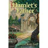 Hamlet's Father ~ Orson Scott Card