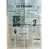FIGARO (LE) du 01/02/1979 - lorraine, l'acier un enjeu politque lhomeiny arrive a teheran de l'aeroport au cimetiere...