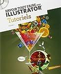 Savoir tout faire avec Illustrator :...