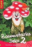 Image de Baumstarke Deko 2: Holzstämme, lustig verziert