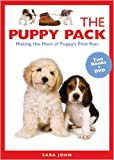 The Puppy Pack: Making the Most of Puppy's First Year