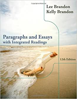 paragraphs and essays with integrated readings 12th edition