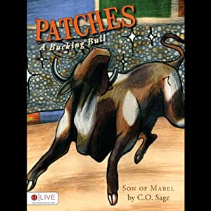 Patches, A Bucking Bull | [C. O. Sage]