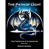 The Path of Light (The Chronicles of Vlandamyuir Book 1) ~ Bridget Bowers