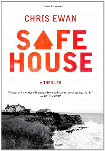 Safe House: A Thriller