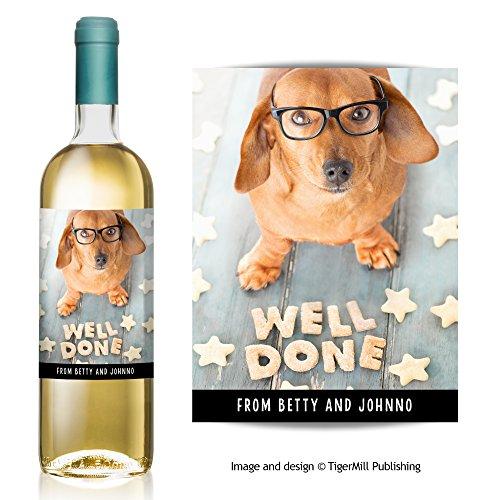 """Personnalisé 'Well Done """"Vin étiquette pour chien teckel saucisse Félicitations n'importe quelle occasion cadeau"""