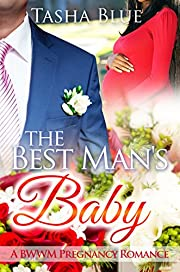 The Best Man's Baby: A BWWM Pregnancy Romance