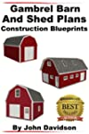 Gambrel Barn and Shed Plans Construct...