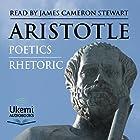 Rhetoric and Poetics Hörbuch von  Aristotle Gesprochen von: James Cameron Stewart