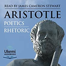 Rhetoric and Poetics Audiobook by  Aristotle Narrated by James Cameron Stewart