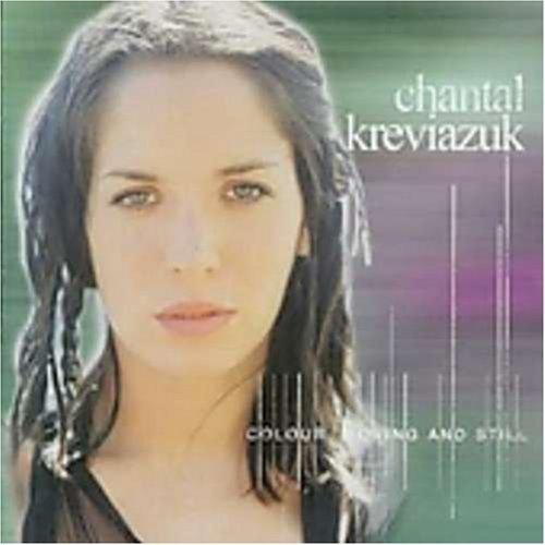 Chantal Kreviazuk - Colour Moving And Still - Zortam Music
