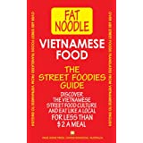 Vietnamese Food: Vietnamese Street Food Vietnamese to English Translations ~ Fat Noodle
