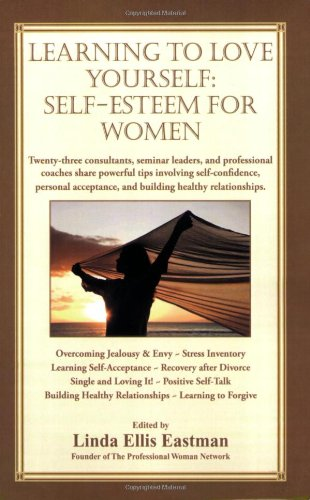 Learning To Love Yourself: Self-Esteem For Women
