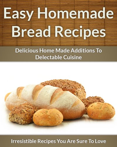 Homemade Bread Recipes cover