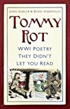 Tommy Rot: WWI Poetry They Didn't Let You Read