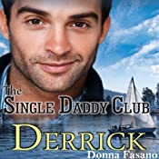 The Single Daddy Club: Derrick, Book 1 | Donna Fasano