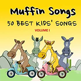 Muffin Songs - 50 Best Kids' Songs, Vol. 1.