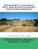 Davenport's California Will And Estate Planning Legal Forms Booklet