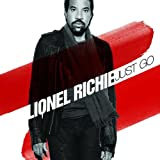 Lionel Richie Just Go