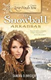 img - for Love Finds You in Snowball, Arkansas book / textbook / text book