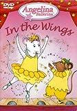 echange, troc Angelina Ballerina: Angelina in the Wings [Import USA Zone 1]