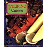 Filipino Cuisine: Recipes from the Islands ~ Gerry G. Gelle