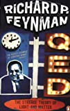 Q.E.D.: The Strange Theory of Light and Matter (Penguin Press Science) (0140125051) by Feynman, Richard P.