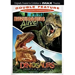 Prehistoric Powerhouses Double Feature: (Dinosaurs Alive! / Dinosaurs: Giants of Patagonia)(IMAX)