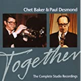 Together: The Complete Studio Recordingsby Paul Desmond