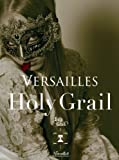 Versailles - Holy Grail (CD+DVD+BOOK) [Japan LTD CD] WPZL-30302