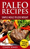 Paleo Recipes  Simple Meals To Lose Weight