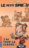 Le Petit Spirou, Tome 8 : J'ai trop la classe ! par Tome