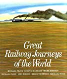 img - for Great Railway Journeys of the World book / textbook / text book