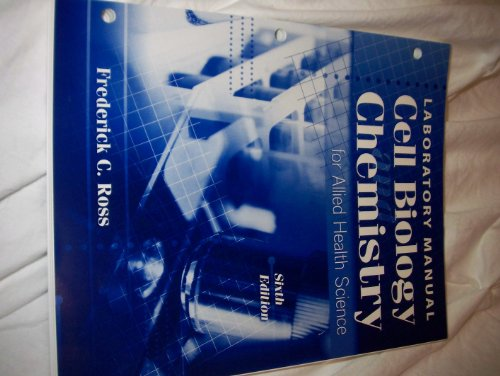 Cell Biology and Chemistry for Allied Health: Laboratory Manual