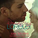 Romancing Lorelei: Oak Hollow, Book 2 | June Stevens,DJ Westerfield
