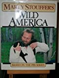Marty Stouffer's Wild America (0812916107) by Marty Stouffer