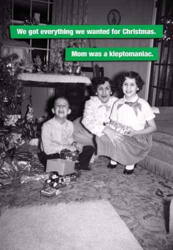 Mom was a Kleptomaniac - Boxed Holiday Christmas