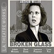 Broken Glass (Dramatized) | [Arthur Miller]